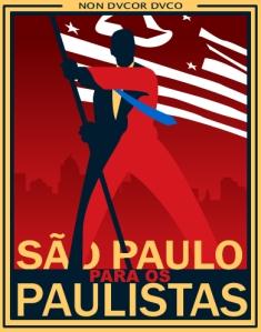 """Imagem produzida pelo movimento """"São Paulo para os paulistas"""""""