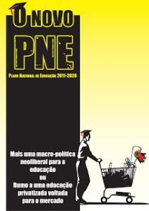 PNE também pode significar Plano Neoliberal para Educação