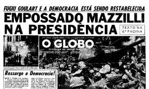 Capa do jornal O Globo em 01/04/1964, exaltando a deposição de Jango como democrática