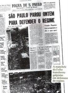 A Folha de São Paulo também legitimou o golpe
