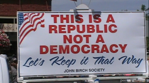 """""""This is a Republic. Not a democracy."""""""